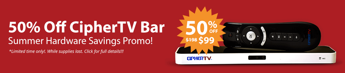 50% off ciphertv bar